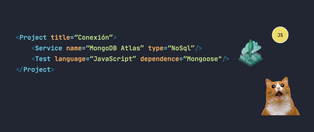 Cover image for Jugando Con MongoDB Atlas y un poco con JavaScript