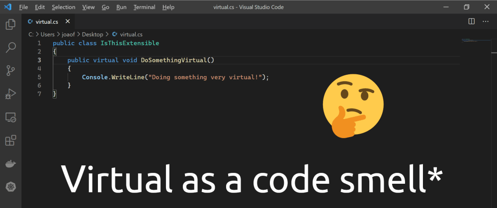Cover image for Virtual as a code smell*