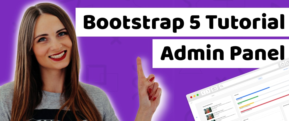 Cover image for How to build the Bootstrap 5 admin template? [Tutorial]