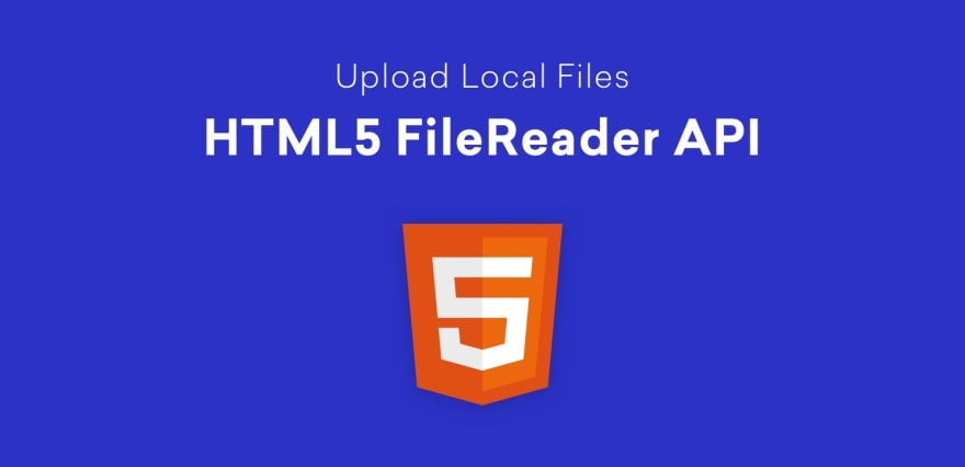 Read Local Text File using JavaScript FileReader API - DEV