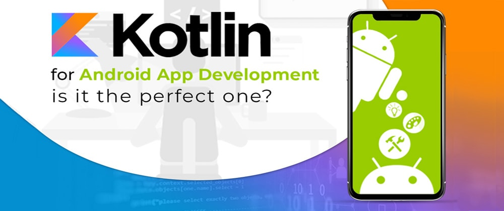 Cover image for Why Google preferred Kotlin-First Approach for Android App Development?