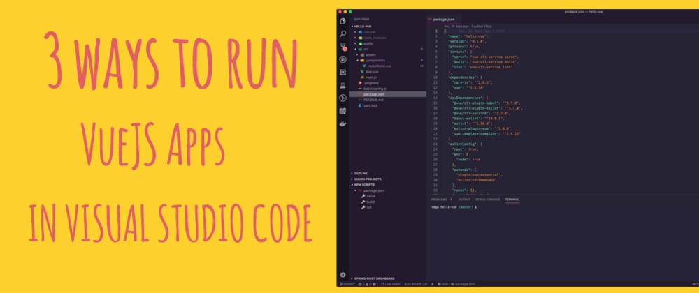 Cover image for 3 ways to run VueJS applications from Visual Studio Code
