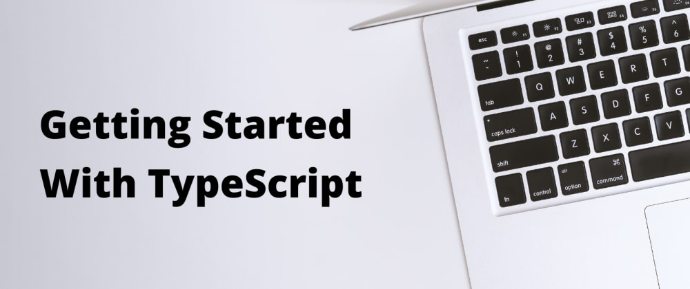 Cover image for How to configure TypeScript environment?