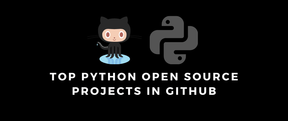 Cover image for Python Open Source projects in GitHub