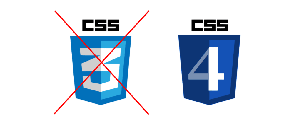 Cover image for When will we have CSS4?