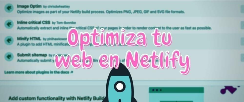 Cover image for Mis plugins favoritos de Netlify