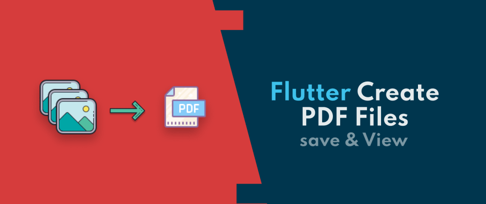Cover image for Creating PDF files with Multiple Images in Flutter