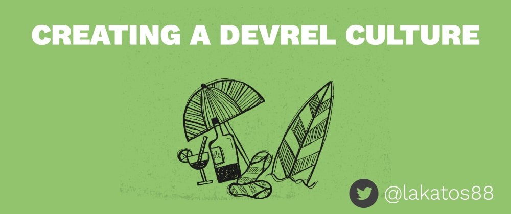 Cover image for Creating a DevRel Culture