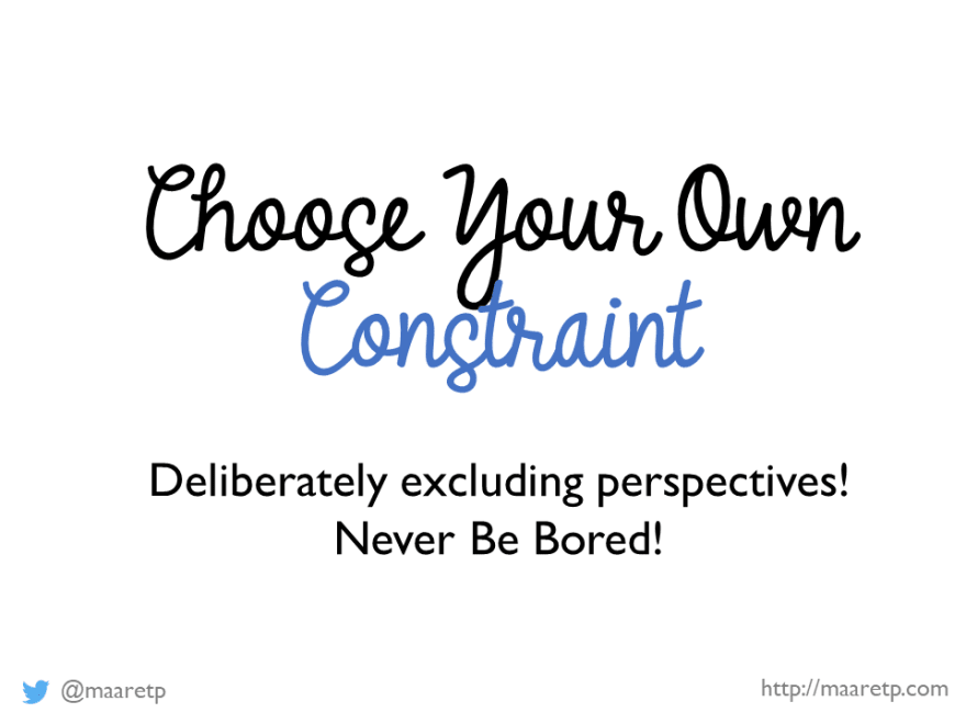 Choose Your Own Constraint