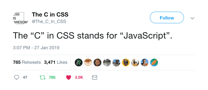 A tweet that explains the C in CSS stands for JavaScript