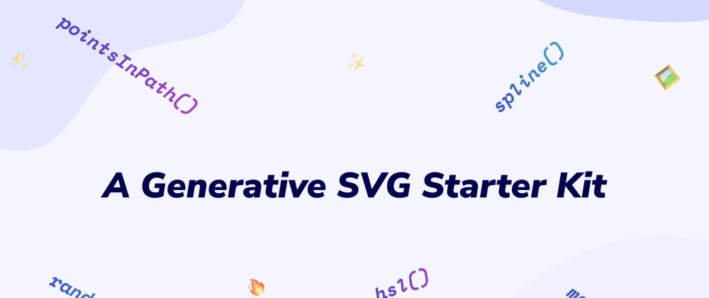 Cover Image for A Generative SVG Starter Kit