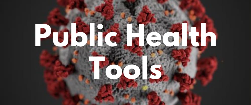 Cover image for Public Health Tools + Resources