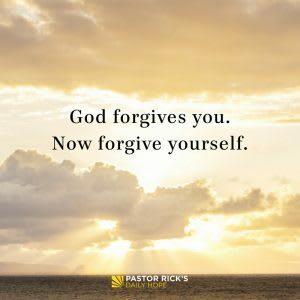 God forgives you. Now forgive yourself.