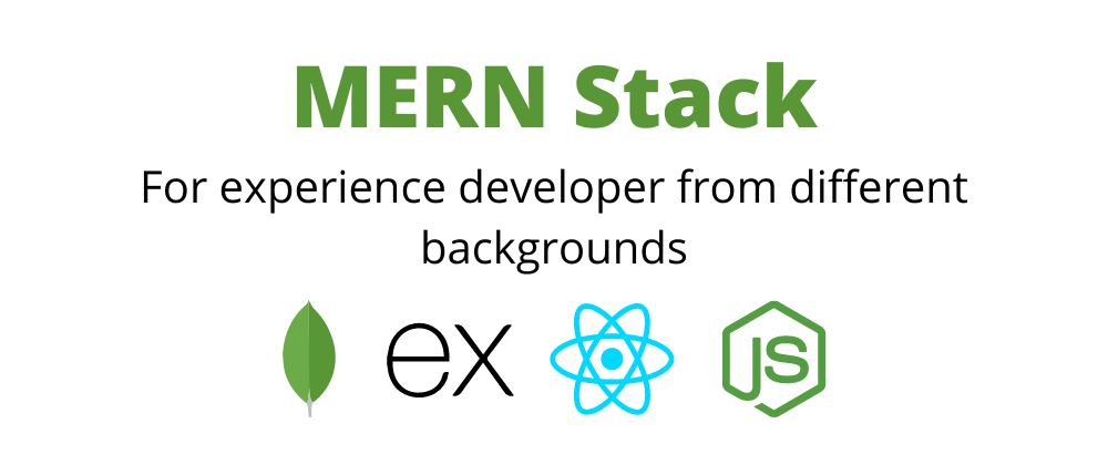 Cover image for MERN Stack for Experience Developers