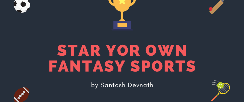 Cover image for Start your own Fantasy Sports Platform like Dream11