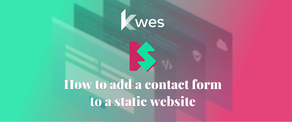 Cover image for How to add a contact form to a static website