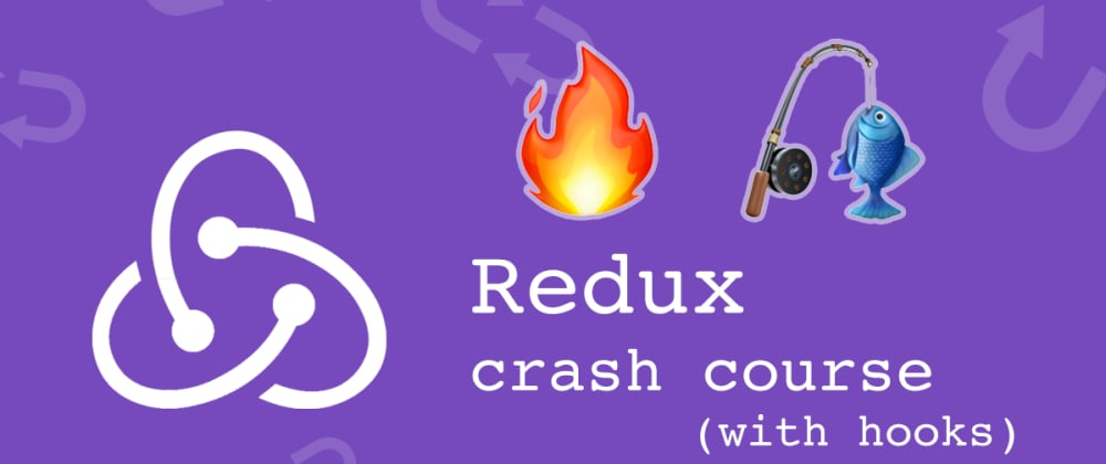 Cover image for Redux Crash Course with Hooks 🎣