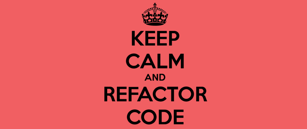 Cover image for The noble art of refactoring - Part 0