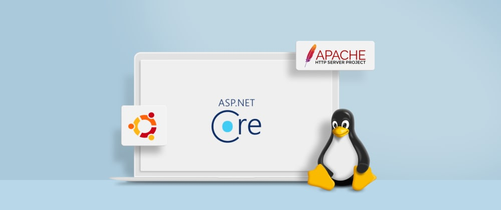Cover image for Hosting Multiple ASP.NET Core Apps in Ubuntu Linux Server Using Apache