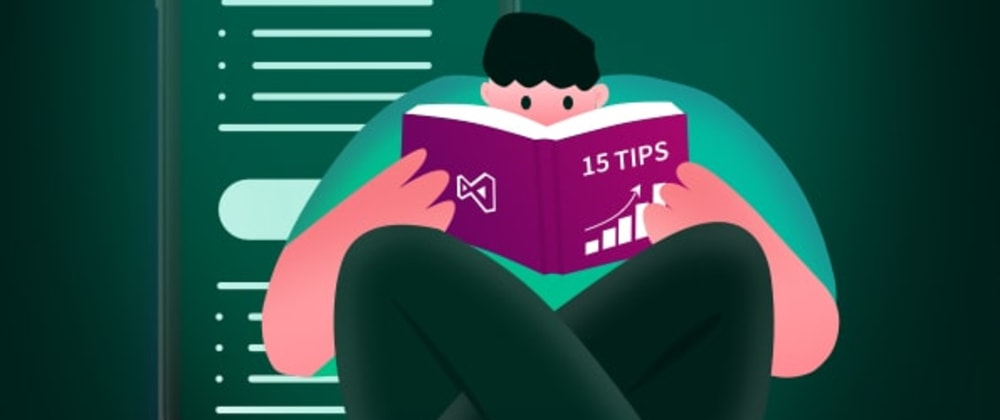 Cover image for 15 Tips and Tricks to Increase Your Productivity in Visual Studio 2019
