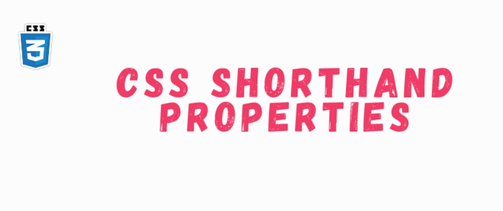 Cover image for On CSS Shorthand Properties