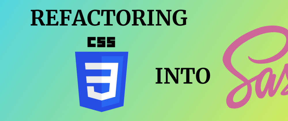 Cover image for Refactoring CSS into a Sass mixin