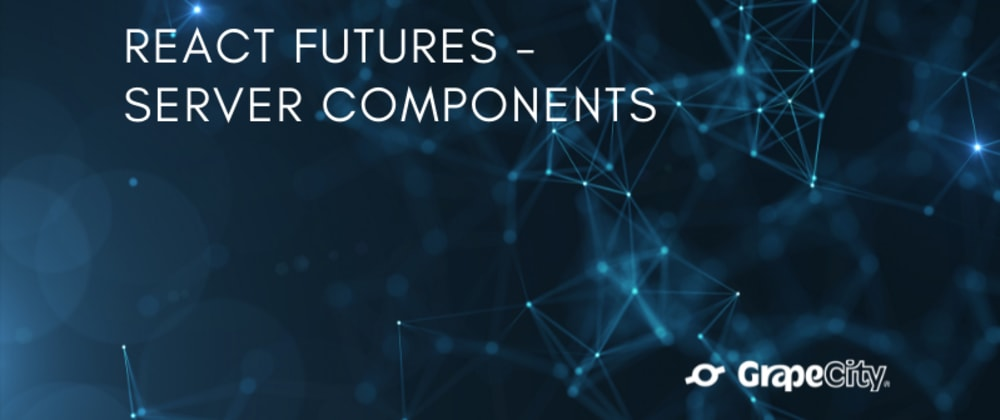 Cover image for React Futures - Server Components