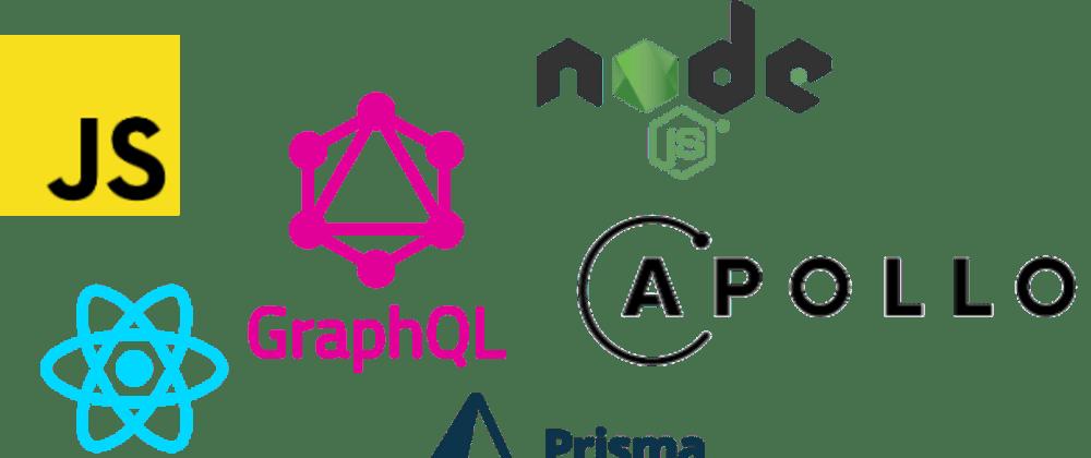 Cover image for Fullstack with GraphQL, Prisma, Node, React and Apollo Boost