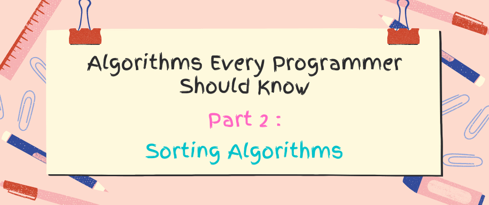Cover Image for Algorithms Every Programmer Should Know 2