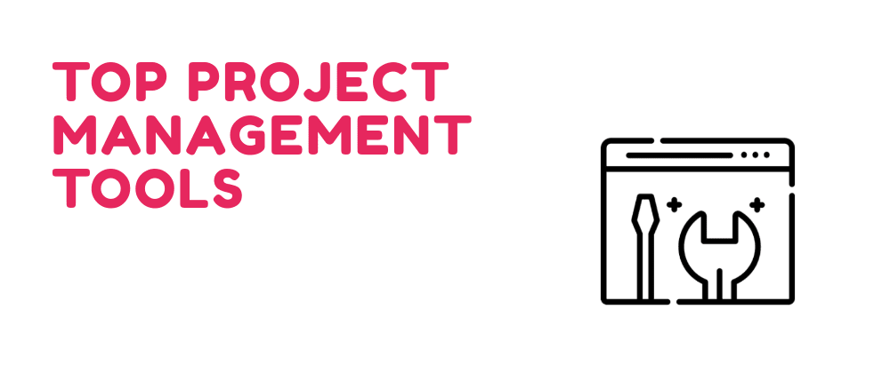 Cover image for Top project management tools