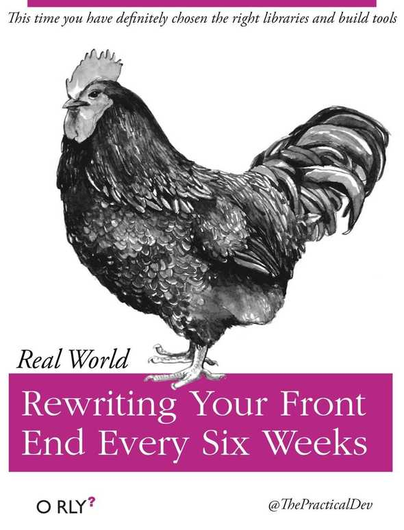 Rewriting your frontend every six weeks