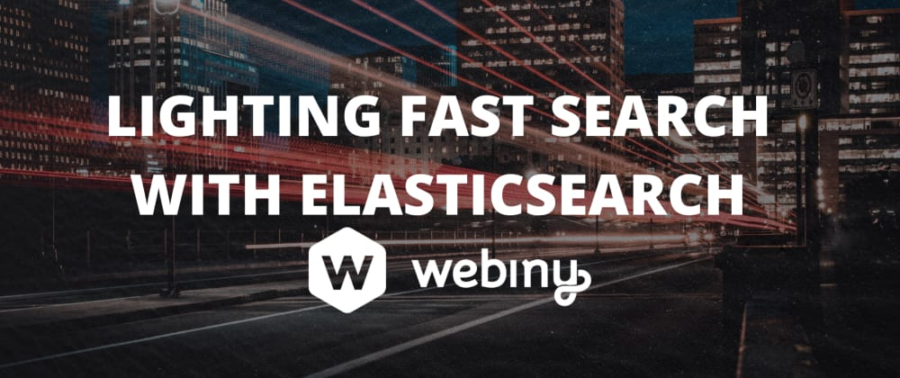 Cover image for Lighting fast search with Elasticsearch
