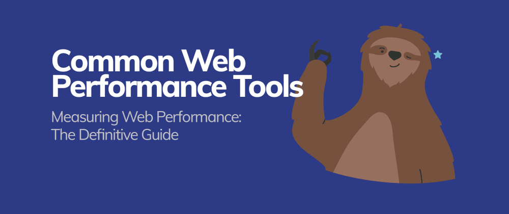 Cover image for Common Web Performance Tools
