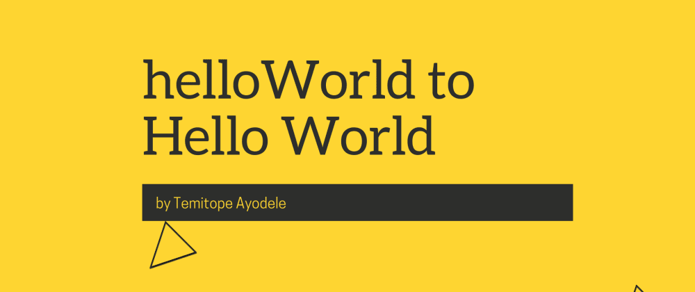 Cover image for helloWorld to Hello World