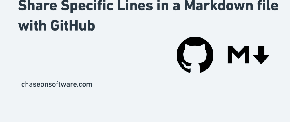 Cover image for Share Specific Lines in a Markdown file with GitHub