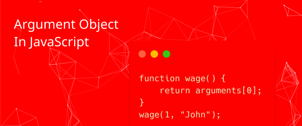 Cover image for The Arguments Object in Javascript