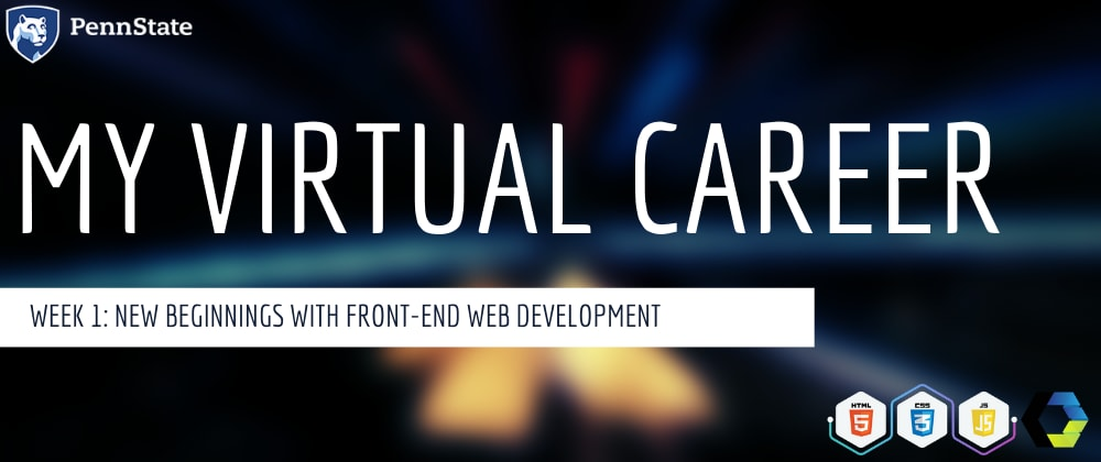 Cover image for Week 1: New Beginnings with Front-End Web Development