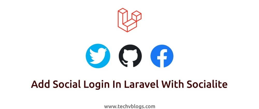 Cover image for Add Social Login in Laravel With Socialite