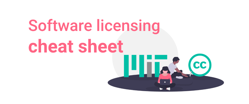 Cover image for  Software licensing cheat sheet - Part I