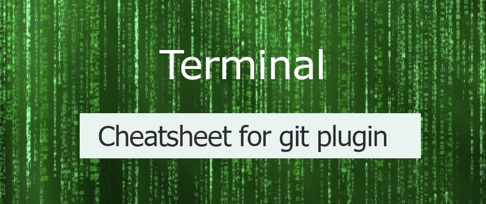 Cover image for ZSH cheatsheet for git plugin