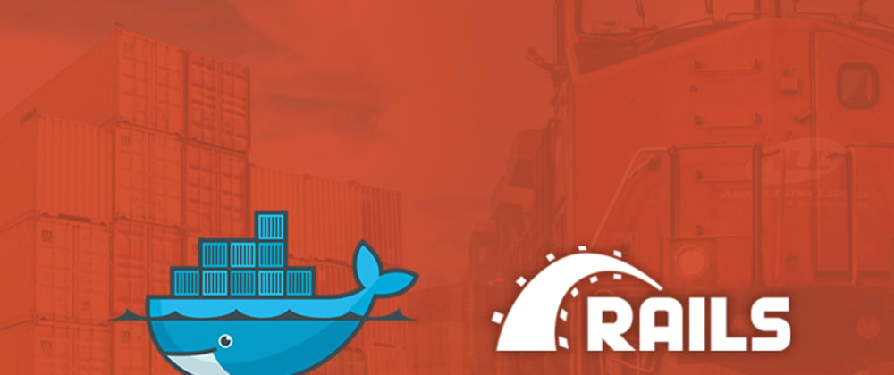 Cover image for Building Docker Containers for our Rails Apps