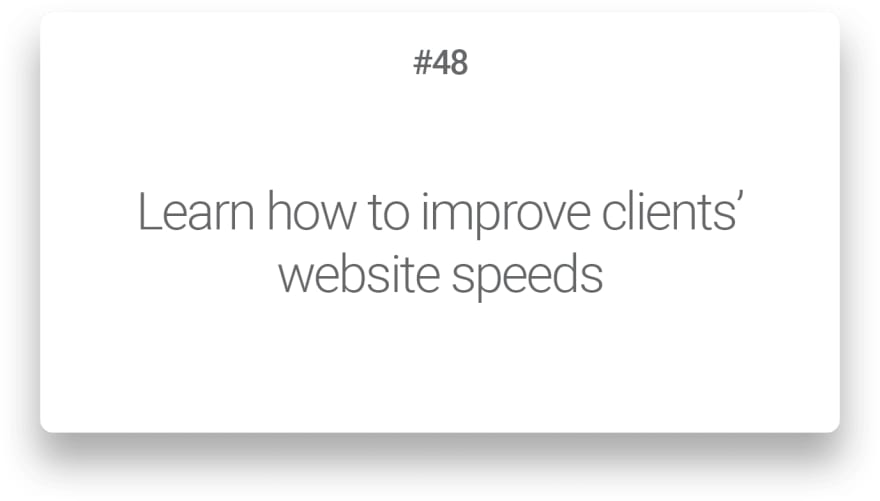Learn how to improve clients' website speeds