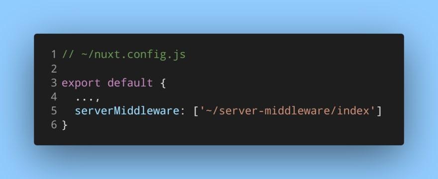 ServerMiddleware in Nuxtjs config