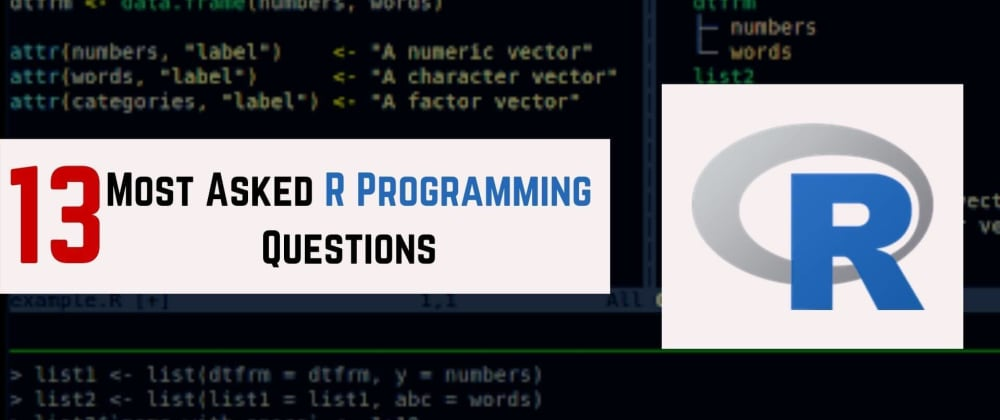 Cover image for 13 Most Asked R Programming Questions
