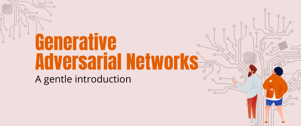 Cover image for Generative Adversarial  Networks