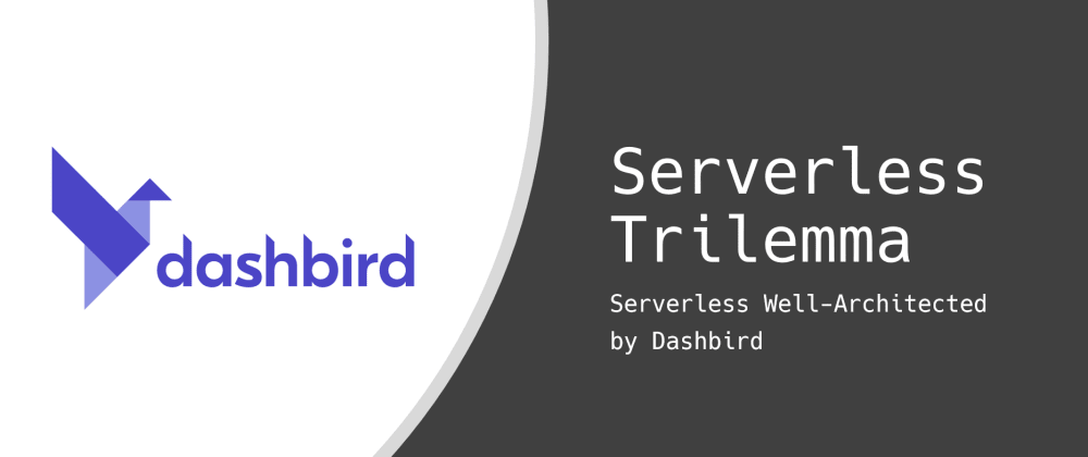 Cover image for The Serverless Trilemma