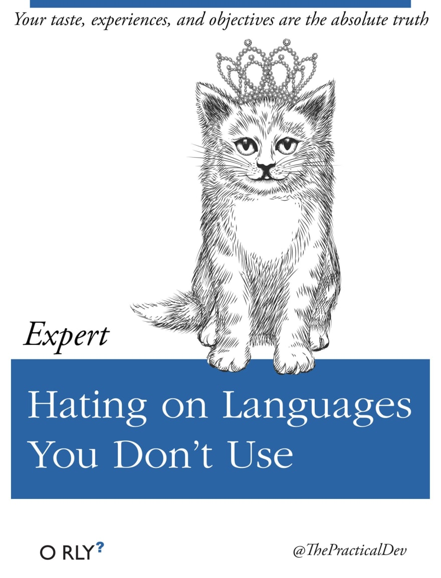 Hating On Languages You Don't Use