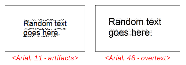 Different working modes for small and large characters, in order to preserve readability. Both managed to entirely hide the given text when tested on Tesseract 4.0