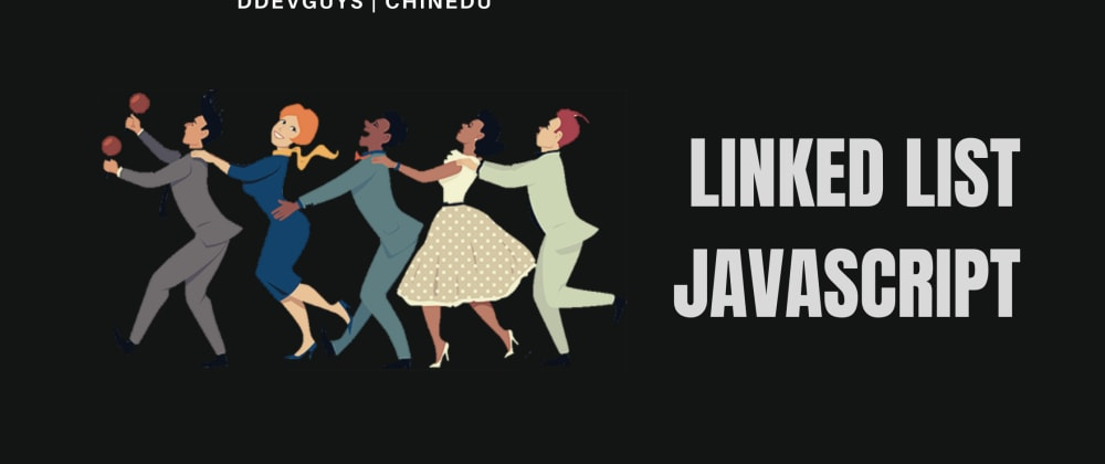 Cover image for JavaScript: How to implement the linked list data structure (part3)