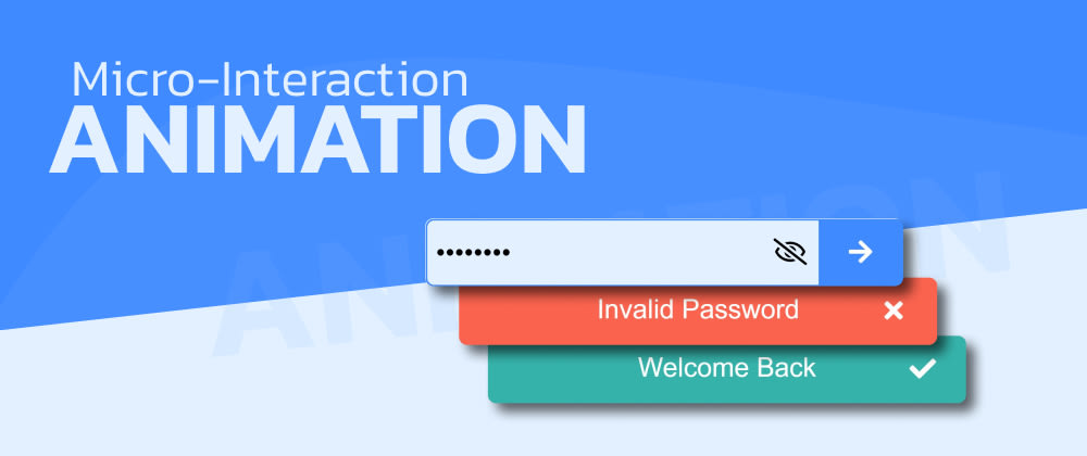 Cover image for Microinteractions: Password Validation Animation